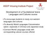 ASDP Infusing Institute Project