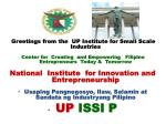 Greetings from the  UP Institute for Small Scale Industries