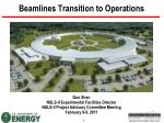 Beamlines Transition to Operations