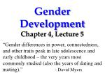 Gender Development Chapter 4, Lecture 5
