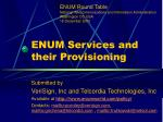 ENUM Services and their Provisioning
