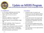 Update on MIIJIS Program MARYLAND INTEGRATED INTER-AGENCY JUSTICE INFORMATION SYSTEM