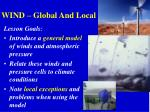 WIND – Global And Local