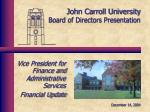 John Carroll University Board of Directors Presentation
