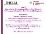 """Policy Forum Regional """"competence centres"""" and European knowledge and Innovation networks:"""