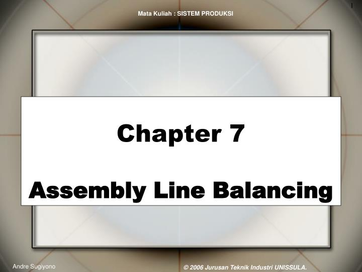 chapter 7 assembly line balancing n.