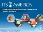 Human Interaction with Intelligent Transportation Systems Committee