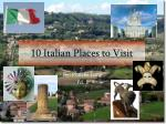 10 Italian Places to Visit