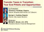 Transfer Taxes in Transition:  Year End Pitfalls and Opportunities