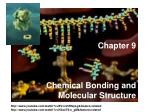 Chapter 9 Chemical Bonding and Molecular Structure
