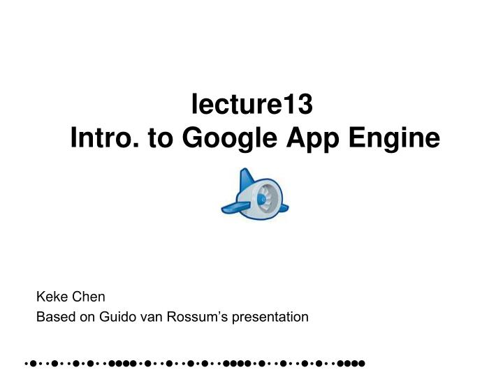lecture13 intro to google app engine n.