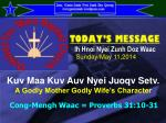 Kuv Maa Kuv Auv Nyei Juoqv Setv. A Godly Mother Godly Wife's Character