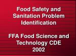 Food Safety and Sanitation Problem Identification FFA Food Science and Technology CDE 2002