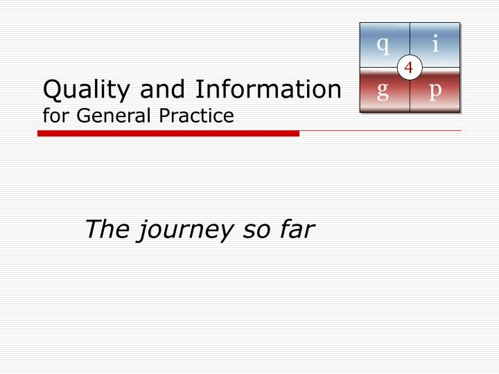 quality and information for general practice n.