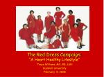 "The Red Dress Campaign: ""A Heart Healthy Lifestyle"""