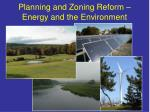 Planning and Zoning Reform – Energy and the Environment