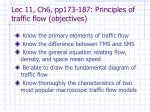 Lec 11, Ch6, pp173-187: Principles of traffic flow (objectives)
