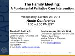 The Family Meeting: A Fundamental Palliative Care Intervention