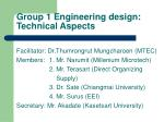Group 1 Engineering design: Technical Aspects