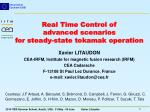 Real Time Control of advanced scenarios for steady-state tokamak operation
