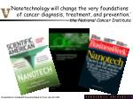 'Nanotechnology will change the very foundations
