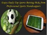 Sports Betting Picks from Professional Sports Handicappers