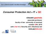 Consumer Protection Act + IT + QC