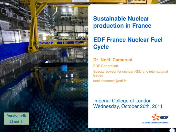 sustainable nuclear production in france edf france nuclear fuel cycle n.