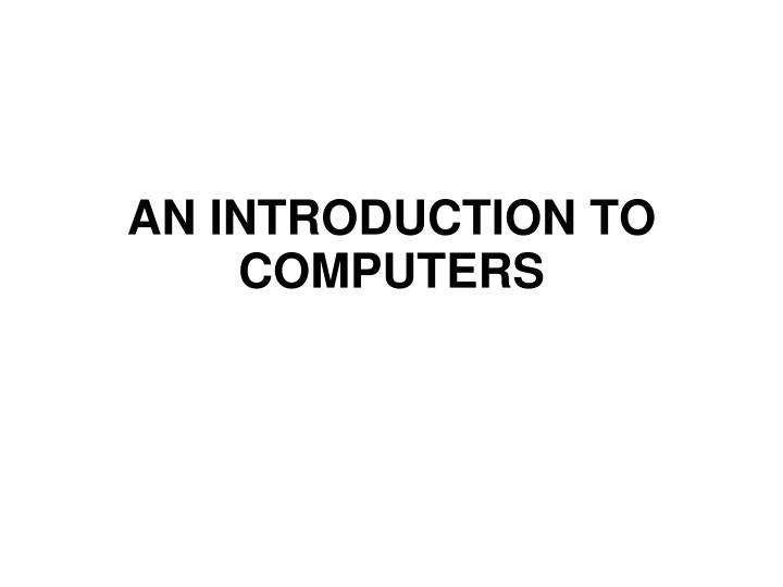 an introduction to computers n.
