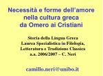 Necessità e forme dell'amore  nella cultura greca  da Omero ai Cristiani