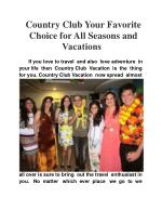 Country Club your favorite choice for all seasons and vacati