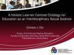 A Holistic Learner-Centred Ontology for Education as an Interdisciplinary Social Science