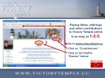 Paying tithes, offerings and other contributions to Victory Temple online is as easy as  1-2-3 :