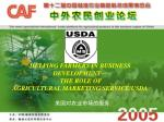 HELPING FARMERS IN BUSINESS DEVELOPMENT— THE ROLE OF  AGRICULTURAL MARKETING SERVICE/USDA