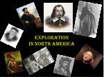 Exploration  In North America