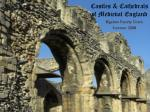 Castles & Cathedrals  of Medieval England