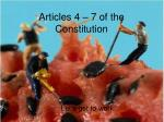 Articles 4 – 7 of the Constitution