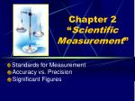 "Chapter 2 "" Scientific Measurement """