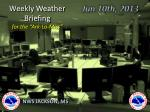 """Weekly Weather Briefing for the """"Ark-La-Miss"""""""