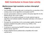 ISAC Contribution to Ocean Color activity