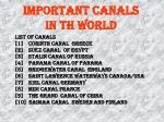 IMPORTANT CANALS IN TH WORLD