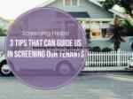Screening Helps! Three Tips That Can Guide Us In Screening O