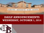 DAILY ANNOUNCEMENTS wednesday , october 1, 2014