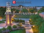Career Services /  Admissions Update