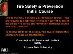 Fire Safety & Prevention Initial Course