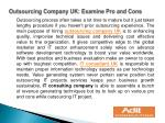 Outsourcing Company UK: Examine Pro and Cons
