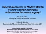 Mineral Resources in Modern World: is there enough geological information for secure supply?