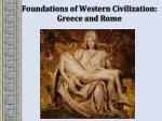 Foundations of Western Civilization: Greece and Rome