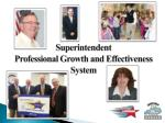 Superintendent Professional Growth and Effectiveness System