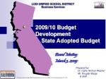 2009/10 Budget   Development     State Adopted Budget